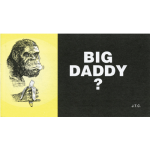Big Daddy? Tract (25 Pack)