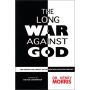 The Long War Against God