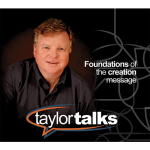 Taylor Talks: Foundations of the Creation Message (6 Disc Audio)