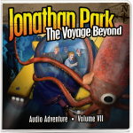 Jonathan Park Album 7: The Voyage Beyond Audio Adventure