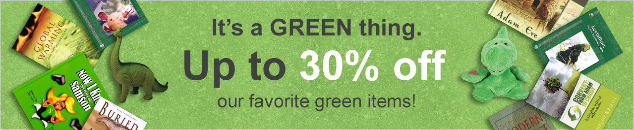 It's a GREEN thing. Up to 30% off our favorite green items