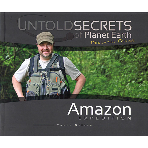 Untold Secrets of Planet Earth: Amazon Expedition