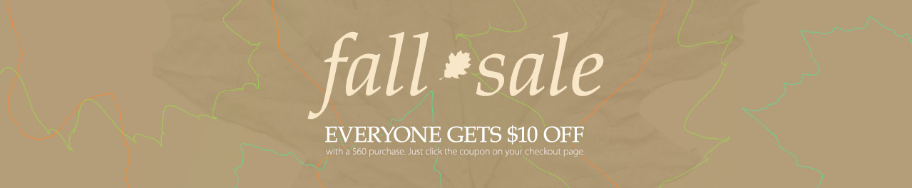 Fall Sale - Everyone gets $10