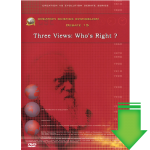 Debate DVD #15 - Three Views: Who's Right? (Video Download)