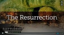 Battleship Apologetics: The Truth about the Resurrection of Jesus Christ - Season 4 Episode 10