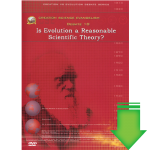 Debate #10 - Is Evolution a Reasonable Scientific Theory (Video Download)