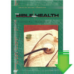 Bible and Health (Video Download)