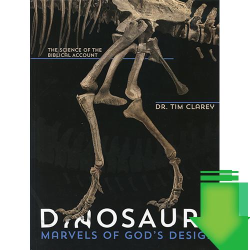 Dinosaurs: Marvels of God's Design eBook (PDF)