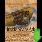 Inside Noah's Ark: Why it Worked eBook (PDF)