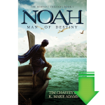 Noah: Man of Destiny eBook (MOBI, PDF)