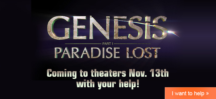 Genesis: Paradise Lost Coming to Theaters with your help!