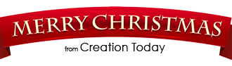 Merry Christmas from Creation Today