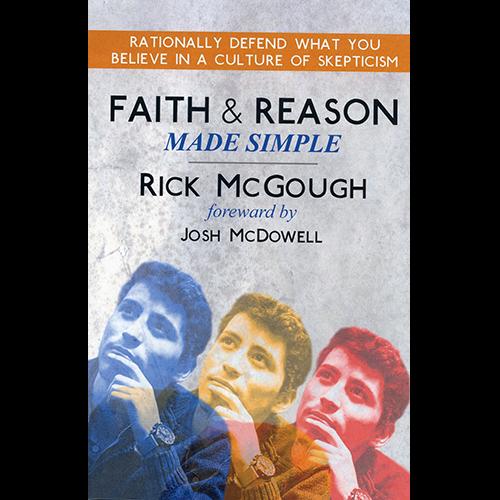 Faith & Reason Made Simple