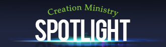 Creation_Ministry_Spotlight