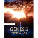 Genesis: Paradise Lost Discussion Guide