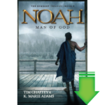 Noah: Man of God Book 3 eBook (MOBI, PDF)