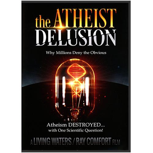 The Atheist Delusion DVD