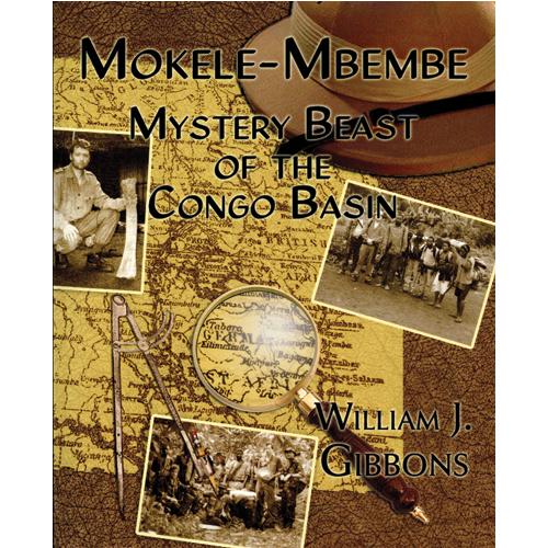 Mokele Mbembe: Mystery Beast of the Congo Basin
