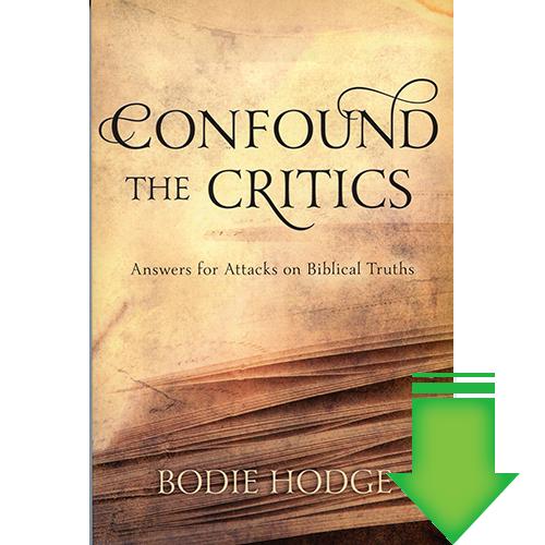 Confound the Critics: Answers for Attacks on Biblical Truths eBook (PDF, ePub, MOBI)