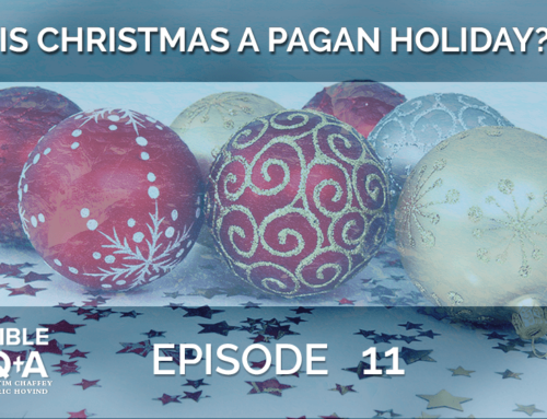 Is Christmas a Pagan Holiday? | BQA EP 011