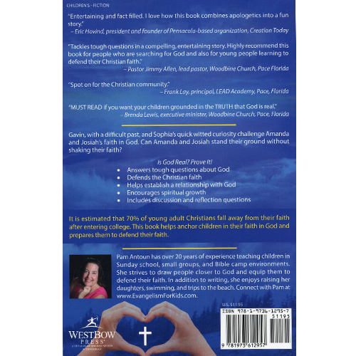 Is God Real? Prove It!: A Child's Defense back