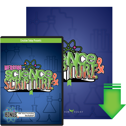 Merging Science & Scripture DVD and Download