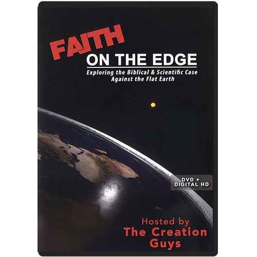 Debunking Flat Earth - Faith on the Edge DVD