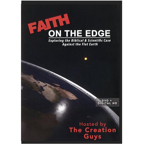 Debunking Flat Earth - Faith on the Edge DVD