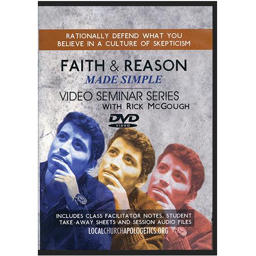 Faith & Reason Made Simple DVD Seminar Series