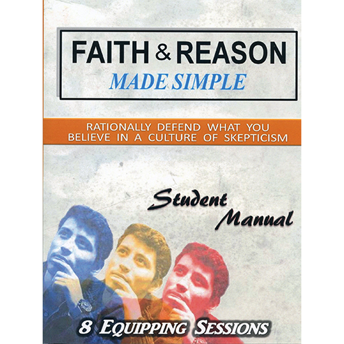 Faith & Reason Made Simple Student Guide