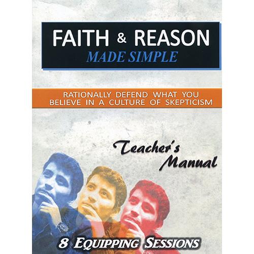 Faith & Reason Made Simple Teacher Guide