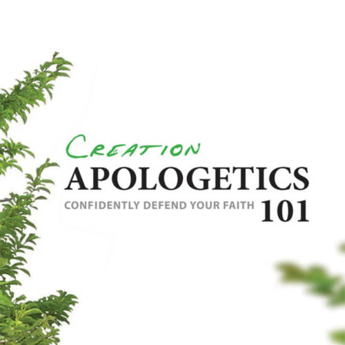 Creation Apologetics 101