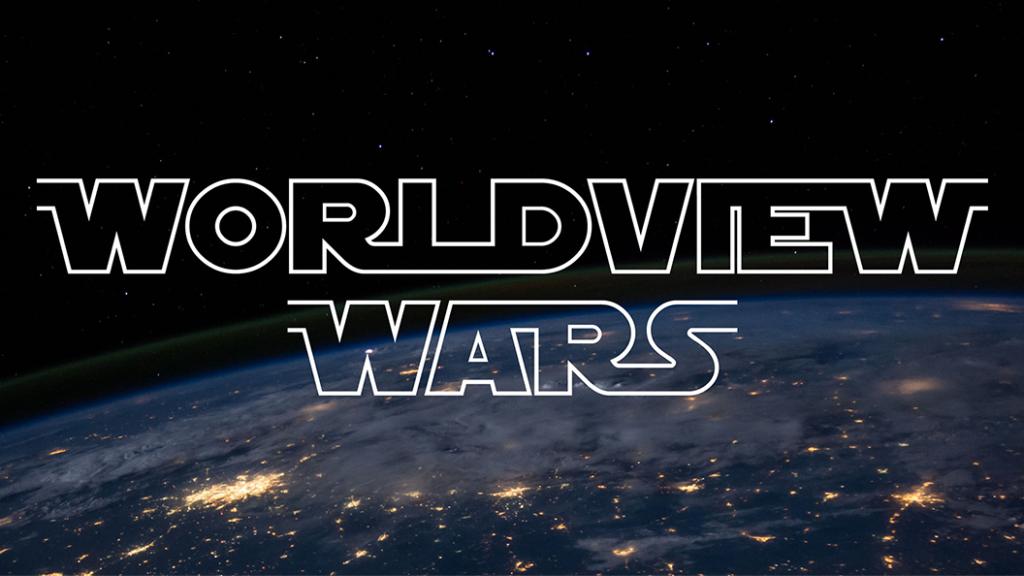 Worldview Wars